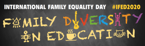 "International Family Equality Day 2020: ""Family diversity in education"""